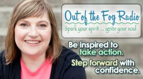 Out of the Fog - Empower Radio