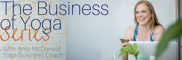 The Business of Yoga Speaker Series Banner