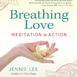 Breathing Love by Jennie Lee