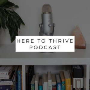 Here to Thrive Podcast with Jennie Lee 300x300